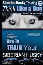 Siberian Husky, Siberian Husky Training AAA Akc - Siberian Husky Training af MR Paul Allen Pearce, Paul Allen Pearce