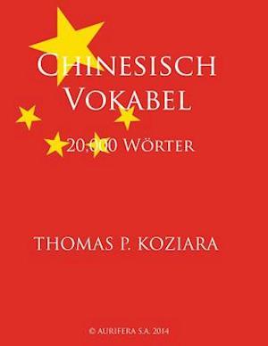 Chinesisch Vokabel af Thomas P. Koziara