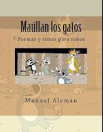 Maullan Los Gatos af Manuel Aleman