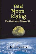 Bad Moon Rising af Jeff Deischer