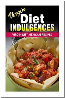 Virgin Diet Mexican Recipes