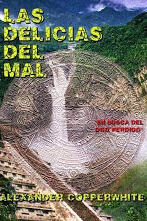 Las Delicias del Mal af Alexander Copperwhite