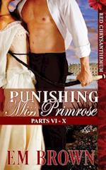 Punishing Miss Primrose, Parts VI - X af Em Brown
