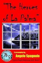 The Heroes of La Palma af Angelo Spagnolo