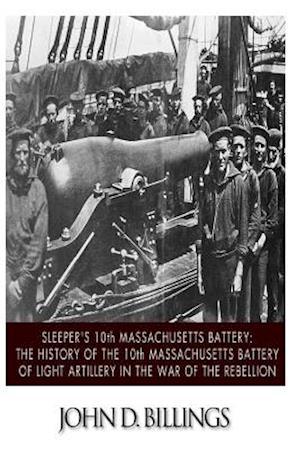 Sleeper's 10th Massachusetts Battery af John D. Billings
