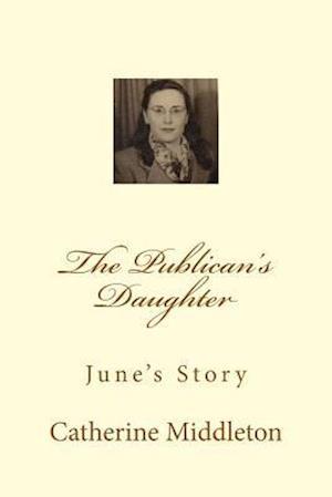 The Publican's Daughter af Mrs Catherine Middleton