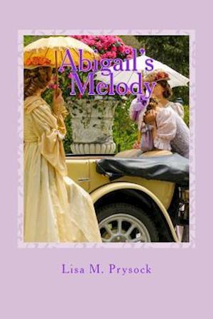 Abigail's Melody af Lisa M. Prysock