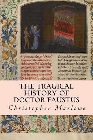 The Tragical History of Doctor Faustus af Christopher Marlowe