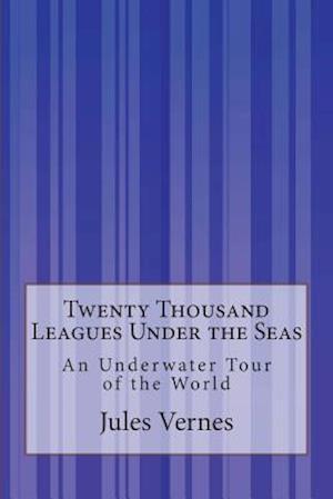 Twenty Thousand Leagues Under the Seas af Jules Vernes