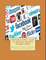 Quick & Fast Tools of Social Media Marketing af Sunny Chanday