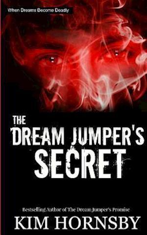 The Dream Jumper's Secret af Kim Hornsby