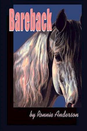 Bareback af Ronnie G. Anderson