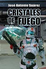 Cristales de Fuego af Jose Antonio Suarez