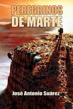 Peregrinos de Marte af Jose Antonio Suarez