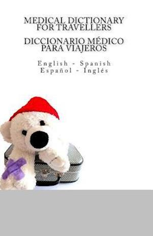 Medical Dictionary for Travellers / Diccionario Medico Para Viajeros af Edita Ciglenecki