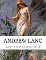 Andrew Lang, Fairy Books Collection II af Andrew Lang