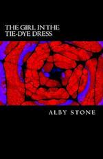 The Girl in the Tie-Dye Dress af Alby Stone