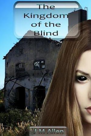 The Kingdom of the Blind af J. M. Allen