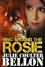 Ring Around the Rosie af Julie Coulter Bellon