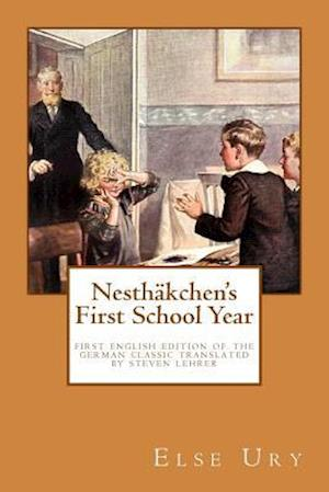 Bog, paperback Nesthaekchen's First School Year af Else Ury