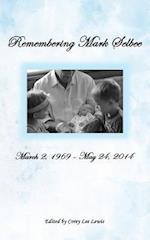 Remembering Mark Selbee af Corey Lee Lewis
