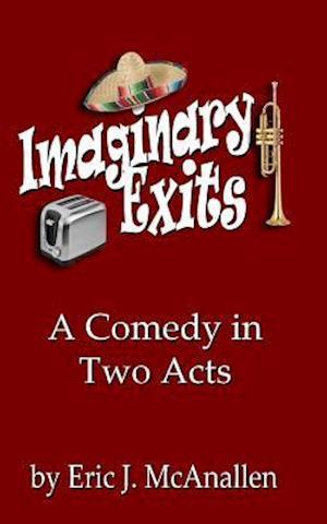 Bog, paperback Imaginary Exits af Eric J. McAnallen