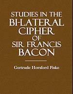 Studies in the Bi-Lateral Cipher of Sir Francis Bacon af Gertrude Horsford Fiske