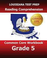 Louisiana Test Prep Reading Comprehension Common Core Workbook Grade 5 af Test Master Press Louisiana