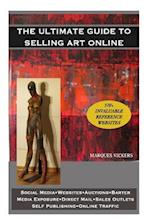The Ultimate Guide to Selling Art Online af Marques Vickers