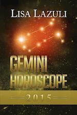Gemini Horoscope 2015 af Lisa Lazuli