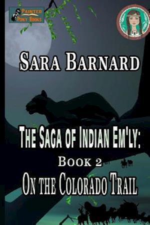 On the Colorado Trail af Sara Barnard