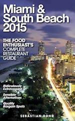 Miami & South Beach 2015 af Sebastian Bond