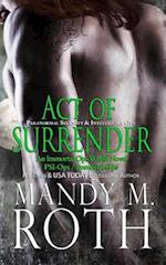 Act of Surrender (Psi-Ops / Immortal Ops) af Mandy M. Roth