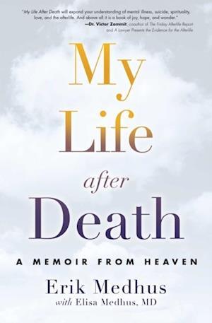 My Life After Death af Elisa Medhus M.D., Erik Medhus