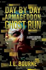 Ghost Run (Day by Day Armageddon, nr. 4)