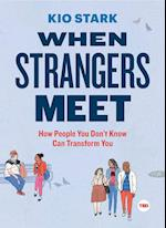 When Strangers Meet (Ted Books)