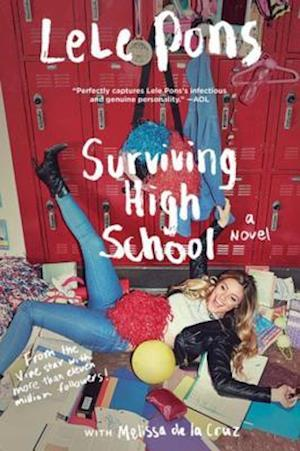 Surviving High School af Melissa De La Cruz, Lele Pons