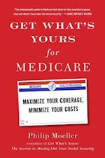 Get What's Yours for Medicare (The Get Whats Yours)