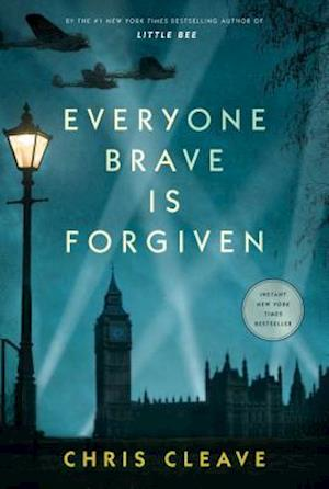 Everyone Brave Is Forgiven af Chris Cleave