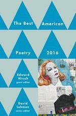 The Best American Poetry 2016 (BEST AMERICAN POETRY)