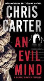 An Evil Mind (Robert Hunter Thriller)