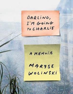 Bog, hardback Darling, I'm Going to Charlie af Maryse Wolinski