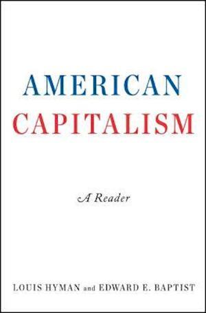 Bog, paperback American Capitalism af Louis Hyman, Edward E. Baptist