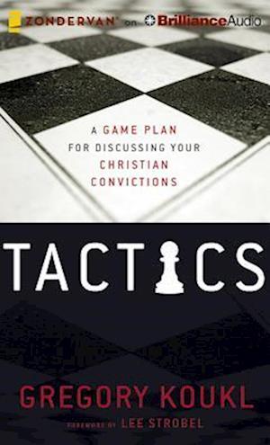Tactics af Gregory Koukl