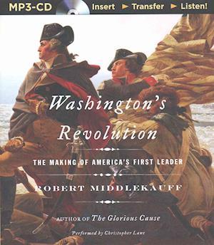 Washington's Revolution af Robert Middlekauff