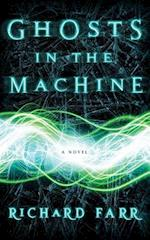 Ghosts in the Machine (The Babel Trilogy)