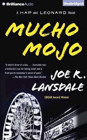 Mucho Mojo af Joe R. Lansdale