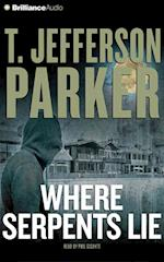 Where Serpents Lie af T. Jefferson Parker