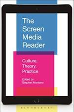 The Screen Media Reader af Stephen Monteiro