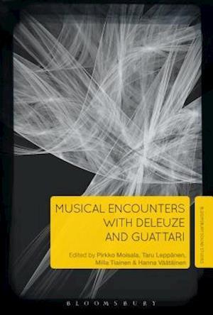 Bog, hardback Musical Encounters with Deleuze and Guattari af Pirkko Moisala